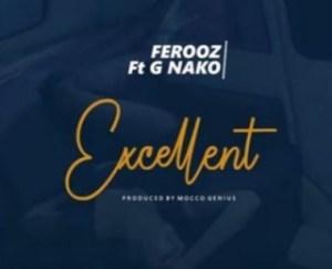 Ferooz - Excellent ft. G Nako